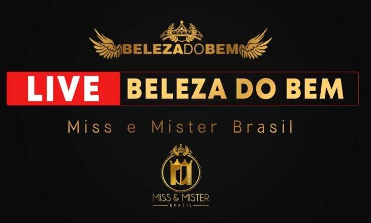 Miss e Mister Brasil realiza hoje a Live Beleza do Bem com a presença de diversos artistas e a produção de Thiago Michelasi. Foto: Divulgação